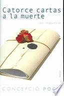 libro Catorce Cartas A La Muerte