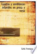 libro Cuadros Y Semblanzas Infantiles En Prosa Y Verso