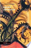 libro Dogma Socialista