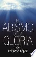 libro El Abismo De La Gloria
