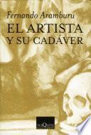 libro El Artista Y Su Cadáver