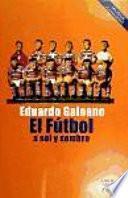 libro El Fútbol A Sol Y Sombra (2010)
