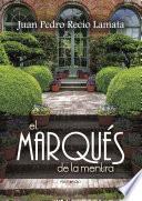 libro El Marqués De La Mentira
