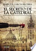 libro El Secreto De La Catedral