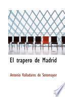 libro El Trapero De Madrid El Trapero De Madrid