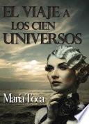 libro El Viaje A Los Cien Universos