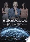 libro Enredados En La Red