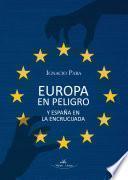 libro Europa En Peligro Y España En La Encrucijada