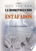 libro La Biorevolución De Los Ciudadanos Estafados
