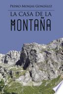 libro La Casa De La Montaña