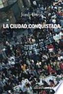 libro La Ciudad Conquistada