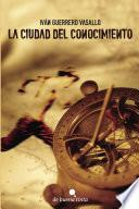 libro La Ciudad Del Conocimiento