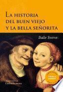libro La Historia Del Buen Viejo Y La Bella Señorita