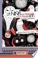 libro La Niña Que Sueña Con Las Montañas Y Otros Cuentos