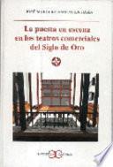 libro La Puesta En Escena En Los Teatros Comerciales Del Siglo De Oro