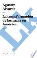 libro La Transformación De Las Razas En América