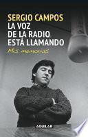 libro La Voz De La Radio Está Llamando