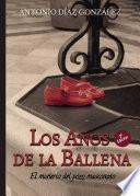 libro Los Años De La Ballena