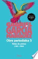 libro Obra Periodistica 5. Notas De Prensa