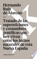 libro Tratado De Las Supersticiones Y Costumbres Gentílicas Que Hoy Viven Entre Los Indios Naturales De Esta Nueva España