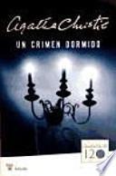 libro Un Crimen Dormido (1a Ed.)