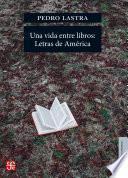 libro Una Vida Entre Libros: Letras De América