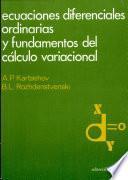 Ecuaciones Diferenciales Ordinarias Y Fundamentos Del Cálculo Variacional