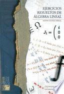 Ejercicios Resueltos De álgebra Lineal