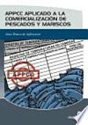 Appcc Aplicado A La Comercialización De Pescados Y Mariscos