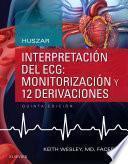 Huszar. Interpretación Del Ecg: Monitorización Y 12 Derivaciones