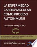 libro La Enfermedad Cardiovascular Como Proceso Autoinmune