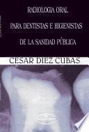 libro Radiología Oral Para Dentistas E Higienistas De La Sanidad Pública