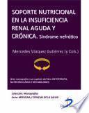 libro Soporte Nutricional En La Insuficiencia Renal Aguda Y Crónica. Síndrome Nefrótico
