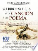 libro El Libro Escuela De La Canción Y Del Poema