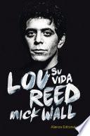 libro Lou Reed: Su Vida