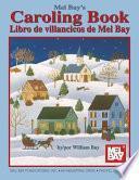 libro Mel Bay S Caroling Book, Spanish Edition