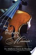 libro Por El Mundo De La Música