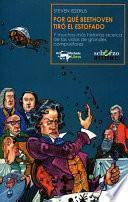 libro Por Qué Beethoven Tiró El Estofado