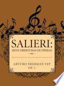 libro Salieri: Siete Oberturas De óperas