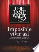 libro The Last Waltz. Imposible Vivir Así