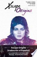 libro Xscape Origins (traduccion Al Espanol)