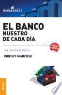 libro Banco Nuestro De Cada Día, El