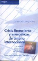 libro Crisis Financieras Y Energéticas De ámbito Internacional