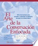 El Arte De La Conversación Enfocada