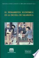 libro El Pensamiento Económico De La Escuela De Salamanca