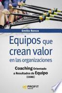 libro Equipos Que Crean Valor En Las Organizaciones