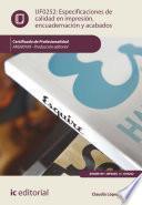 libro Especificaciones De Calidad En Impresión, Encuadernación Y Acabados. Argn0109