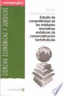 libro Estudio De Competitividad De Las Entidades Asociativas Andaluzas De Comercialización Hortofrutícola