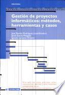 libro Gestión De Proyectos Informáticos: Métodos, Herramientas Y Casos