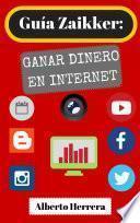 libro Guía Zaikker: Trabajar En Internet (2017)